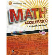 Glencoe Math Accelerated, Student Edition by Unknown, 9780076637980