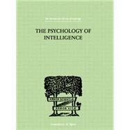 The Psychology Of Intelligence by Piaget, Jean, 9780415757980