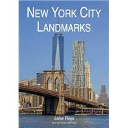 New York City Landmarks by Rajs, Jake; Morrone, Francis, 9781851497980