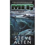 MEG: Nightstalkers by Alten, Steve, 9780765387981