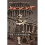 Alone Atop the Hill by Dunnigan, Alice; Booker, Carol Mccabe; Booker, Simeon, 9780820347981