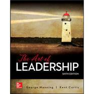The Art of Leadership by Manning, George; Curtis, Kent, 9781259847981