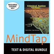 Bundle: Criminal Justice in Action, Loose-Leaf Version, 9th + LMS Integrated MindTap® Criminal Justice, 1 term (6 months) Printed Access Card, 9th Edition by Larry K. Gaines,Roger LeRoy Miller, 9781337127981