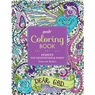 Posh Adult Coloring Book: Prayers for Inspiration & Peace by Muller, Deborah, 9781449477981