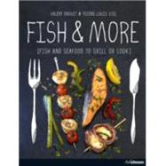 Fish & More by Drouet, Valéry; Viel, Pierre-louis, 9783848007981