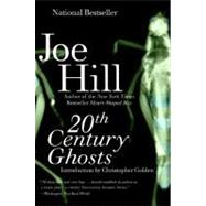 20th Century Ghosts by Hill, Joe, 9780061147982