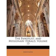 The Panoplist, and Missionary Herald by ANONYMOUS, 9781142157982