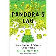 Pandora's Lab by OFFIT, PAUL A. MD, 9781426217982
