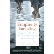 Simplicity Parenting by PAYNE, KIM JOHNROSS, LISA M., 9780345507983