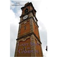 Last Man on Campus by Abraham-watne, John, 9780878397983