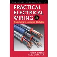 Practical Electrical Wiring by Hartwell, Frederic P.; Richter, Herbert P.; Summers, Wilford, 9780971977983
