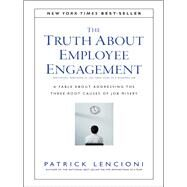The Truth About Employee Engagement by Lencioni, Patrick, 9781119237983