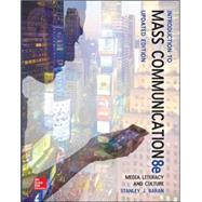 Introduction to Mass Communication:  Media Literacy and Culture Updated Edition by Baran, Stanley, 9780077507985