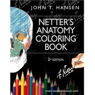 Netter's Anatomy Coloring Book: With Student Consult Access by Hansen, John T., Ph.D., 9780323187985