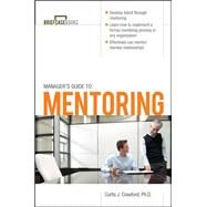 Manager's Guide to Mentoring by Crawford, Curtis, 9780071627986