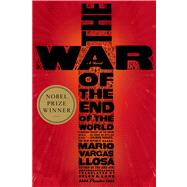 The War of the End of the World by Vargas Llosa, Mario; Lane, Helen, 9780312427986