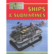 Ships and Submarines by Parker, Steve; Pang, Alex, 9781422217986