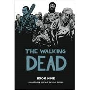 The Walking Dead 9 by Kirkman, Robert; Adlard, Charlie, 9781607067986