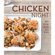 Chicken Night (Williams-Sonoma) by McMillan, Kate; Kunkel, Erin, 9781616287986
