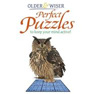 Older & Wiser: Mind Puzzles to Keep Your Mind Active by Arcturus Publishing Limited, 9781784047986