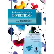 Profesorado, escuela y diversidad by Flores, José Ignacio Rivas (CON); Méndez, Analía Elizabeth Leite (CON); Mejías, Maria Esther Prados (CON), 9788497007986