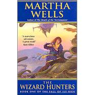 WIZARD HUNTERS              MM by WELLS M., 9780380807987