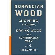 Norwegian Wood by Mytting, Lars, 9781419717987