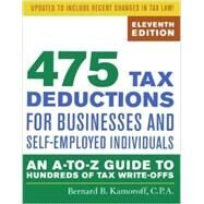 475 Tax Deductions for Businesses and Self-Employed Individuals by Kamoroff, Bernard B., 9781589797987