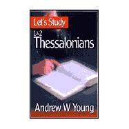 Let's Study' 1 and 2 Thessalonians by Young, Andrew W., 9780851517988
