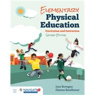 Elementary Physical Education by Rovegno, Inez; Bandhauer, Dianna, 9781284077988