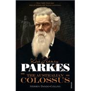 Sir Henry Parkes by Dando-Collins, Stephen, 9781742757988