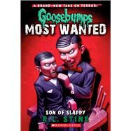 Son of Slappy (Goosebumps Most Wanted #2) by Stine, R.L., 9780545417990