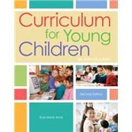 Curriculum for Young Children An Introduction by Arce, Eve-Marie, 9781111837990
