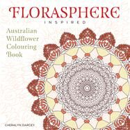 Florasphere Inspired by Darcey, Cheralyn, 9781925017991