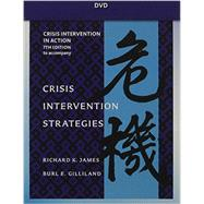 DVD for James/Gilliland's Crisis Intervention Strategies, 7th by James, Richard K.; Gilliland, Burl E., 9781111297992