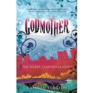 Godmother by TURGEON, CAROLYN, 9780307407993