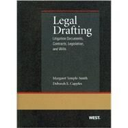 Legal Drafting: Litigation Documents, Contracts, Legislation, and Wills by Temple-smith, Margaret; Cupples, Deborah, 9780314267993