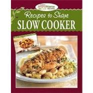 Recipes to Share Slow Cooker by , 9781412797993