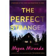 The Perfect Stranger by Miranda, Megan, 9781501107993