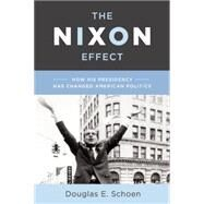 The Nixon Effect by Schoen, Douglas E., 9781594037993