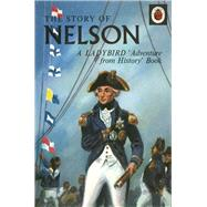 The Story of Nelson by Peach, L. Du Garde, 9780723297994