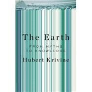 The Earth by KRIVINE, HUBERT, 9781781687994