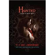 Hunted A House of Night Novel by Cast, P. C.; Cast, Kristin, 9780312577995