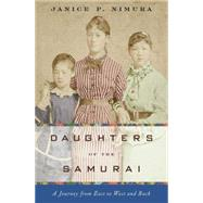 Daughters of the Samurai by Nimura, Janice P., 9780393077995