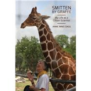 Smitten by Giraffe by Dagg, Anne Innis, 9780773547995