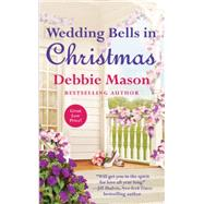 Wedding Bells in Christmas by Mason, Debbie, 9781455587995