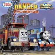 Danger at the Dieselworks (Thomas & Friends) by AWDRY, W. REVGOLDEN BOOKS, 9780375867996
