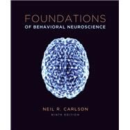 Foundations of Behavioral Neuroscience (paper) by Carlson, Neil R., 9780205947997