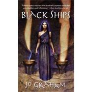 Black Ships by Graham, Jo, 9780316067997