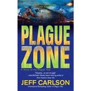 Plague Zone by Carlson, Jeff, 9780441017997
